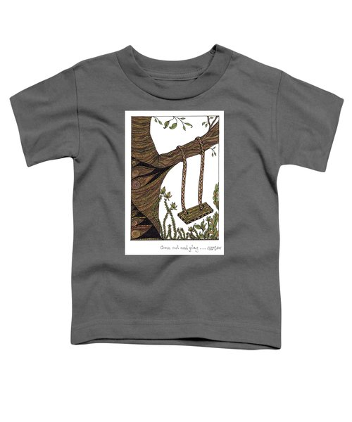 Come Out And Play Toddler T-Shirt