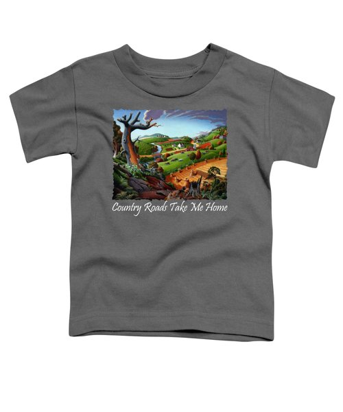 Country Roads Take Me Home T Shirt - Autumn Wheat Harvest 2 Country Farm Landscape Toddler T-Shirt