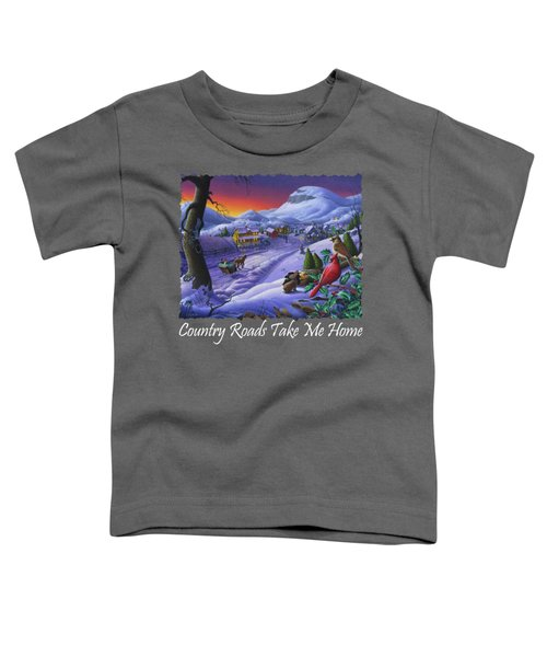 Country Roads Take Me Home T Shirt - Small Town Winter Landscape With Cardinals 2 - Americana Toddler T-Shirt