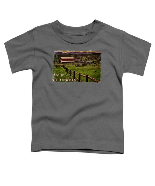 Early Morning Pastures In The Foothills Toddler T-Shirt