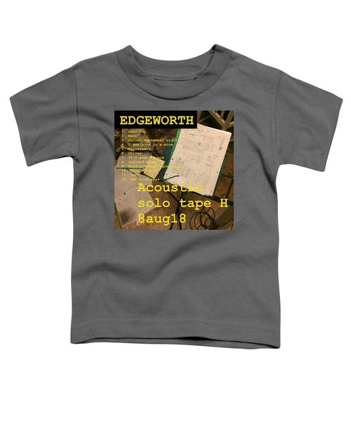 Edgeworth Acoustic Solo Tape H Toddler T-Shirt