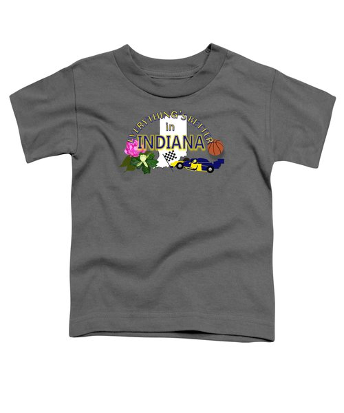 Everything's Better In Indiana Toddler T-Shirt by Pharris Art