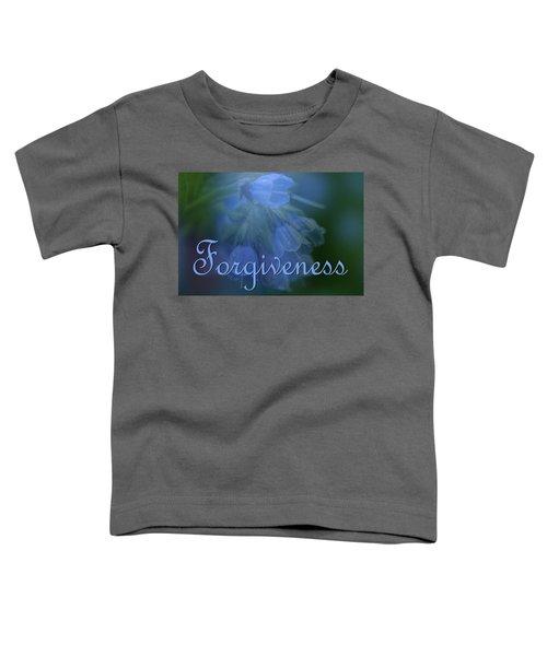Forgiveness Blue Bells Toddler T-Shirt