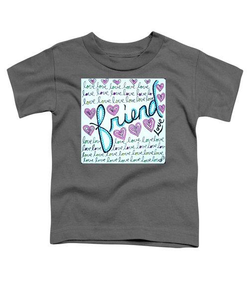 Friend Toddler T-Shirt