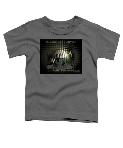 Gatekeeper Of The Mind Toddler T-Shirt
