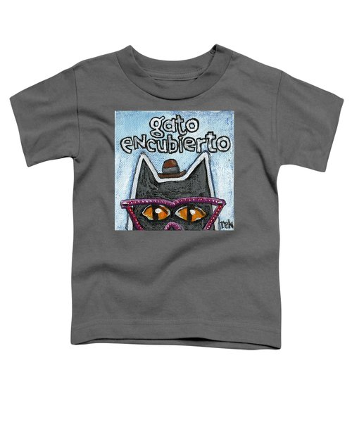 Gato Encubierto Toddler T-Shirt