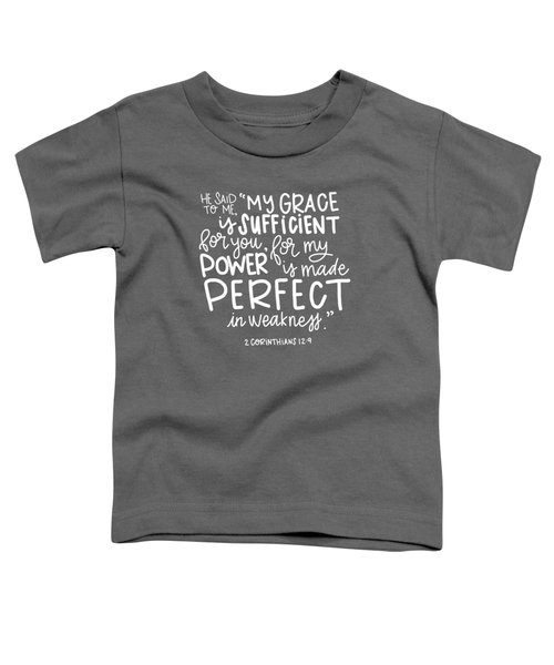 Grace Is Sufficient Toddler T-Shirt