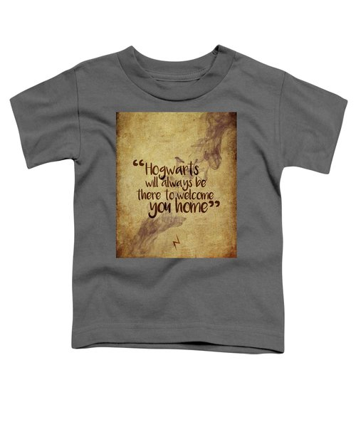 Hogwarts Is Home Toddler T-Shirt