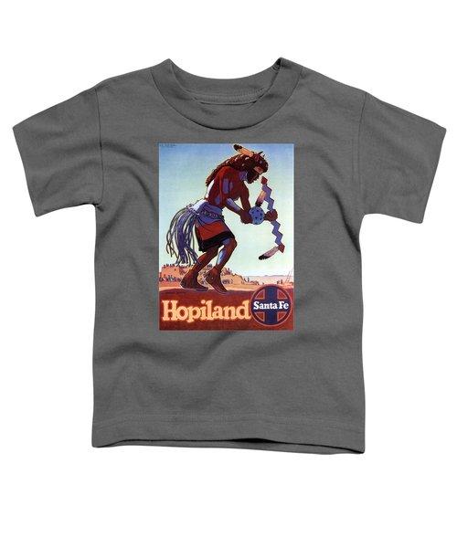 Hopiland - Santa Fe - Buffalo Dancer - Retro Travel Poster - Vintage Poster Toddler T-Shirt