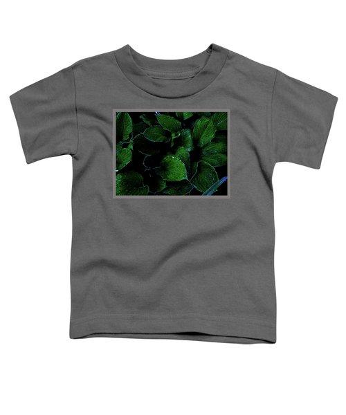 Hostas After The Rain II Toddler T-Shirt