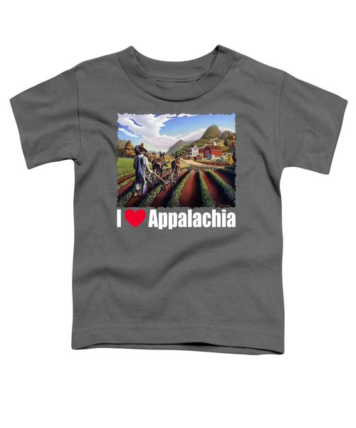 I Love Appalachia T Shirt - Farmer Cultivating Peas Landscape 2 Toddler T-Shirt