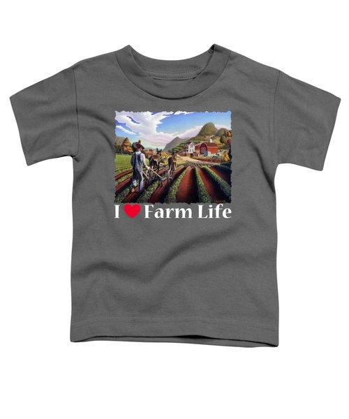 I Love Farm Life Shirt - Farmer Cultivating Peas - Rural Farm Landscape Toddler T-Shirt