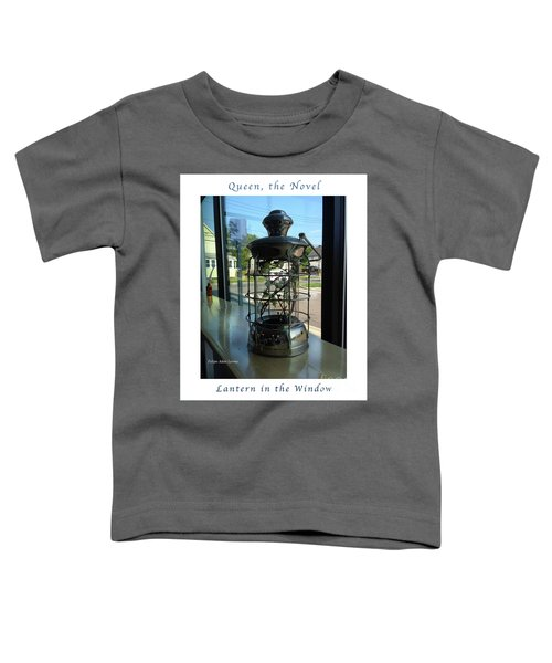 Image Included In Queen The Novel - Lantern In Window 19of74 Enhanced Poster Toddler T-Shirt