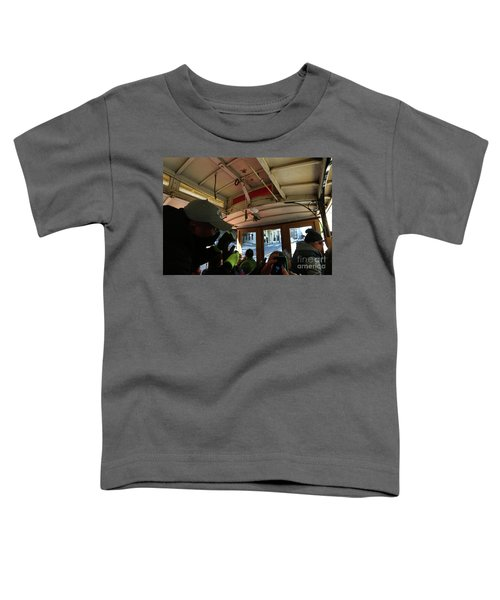Inside A Cable Car Toddler T-Shirt