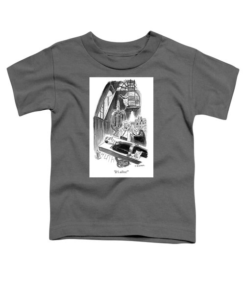 Its Alive Toddler T-Shirt