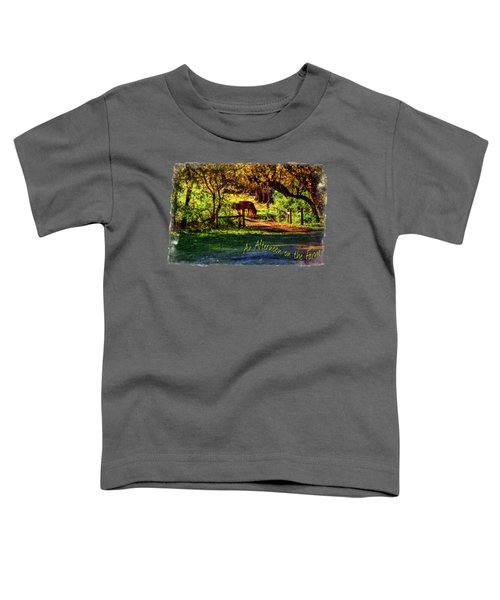 Late Afternoon On The Farm Toddler T-Shirt