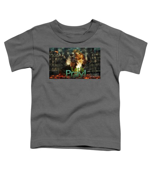 Let Us Pray Toddler T-Shirt