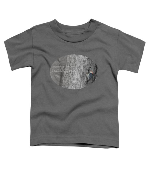 Lonely Woodpecker Toddler T-Shirt