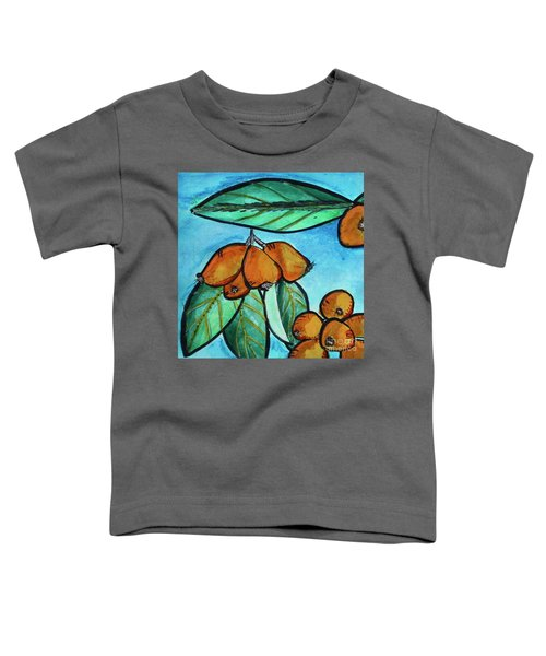 Loquats I Toddler T-Shirt