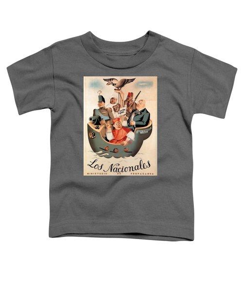 Los Nacionales - Ministerio De Propaganda - Vintage Propaganda Poster Toddler T-Shirt