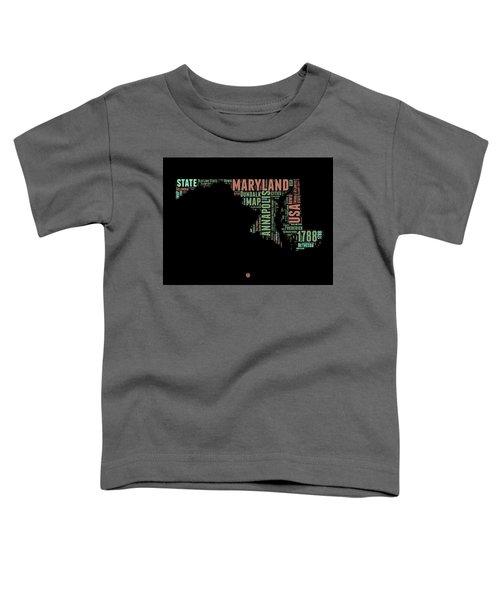 Maryland Word Cloud 1 Toddler T-Shirt