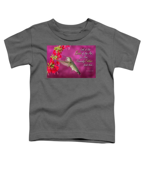 Matthew 6 26 Toddler T-Shirt