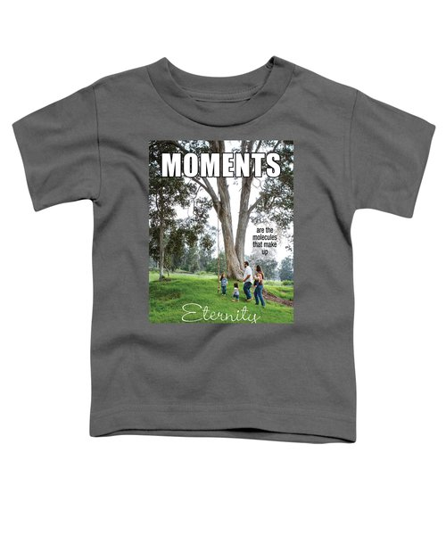 Moments Toddler T-Shirt