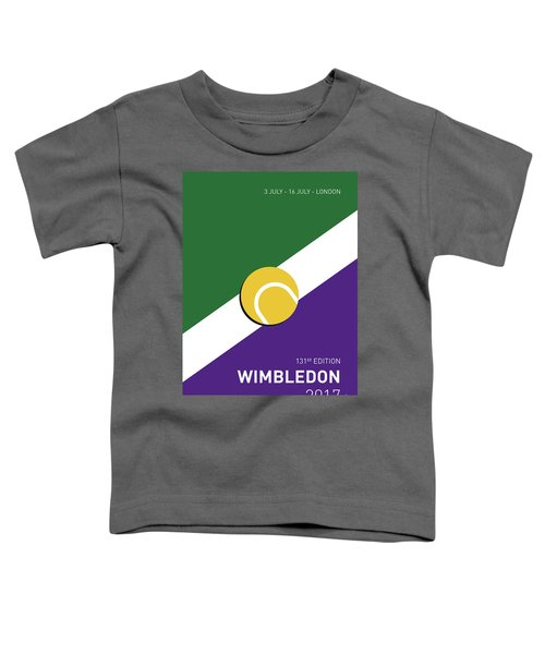 My Grand Slam 03 Wimbeldon Open 2017 Minimal Poster Toddler T-Shirt