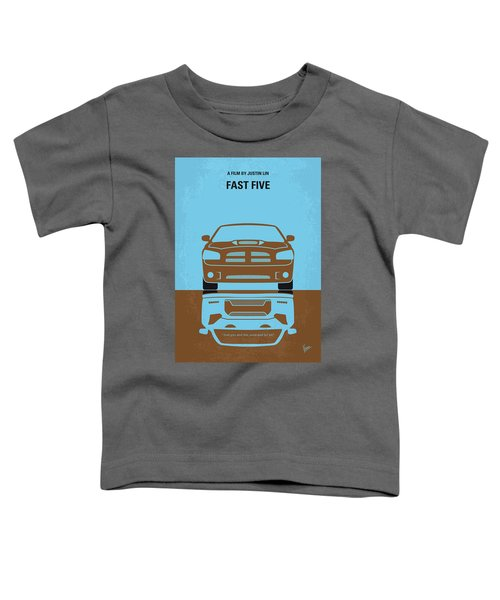 No207-5 My Fast Five Minimal Movie Poster Toddler T-Shirt