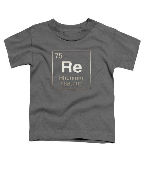 Periodic Table Of Elements - Rhenium - Re - On Rhenium Toddler T-Shirt