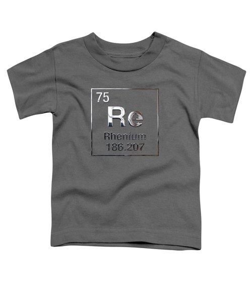 Periodic Table Of Elements - Rhenium Toddler T-Shirt