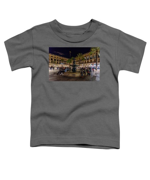 Plaza Reial Toddler T-Shirt
