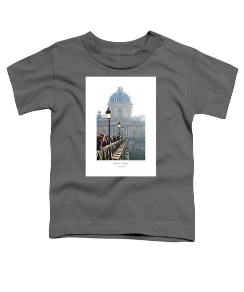 Pont D'art Toddler T-Shirt
