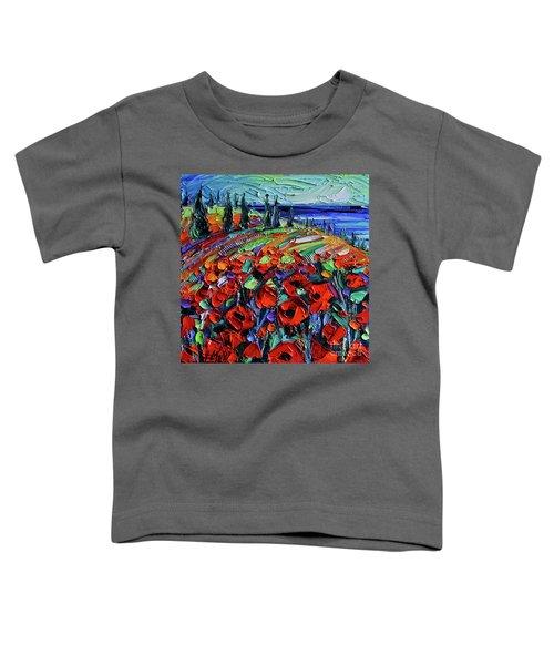 Poppyscape - Textural Impasto Knife Oil Painting - Mona Edulesco Toddler T-Shirt