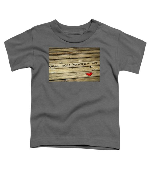Propose To Me Toddler T-Shirt