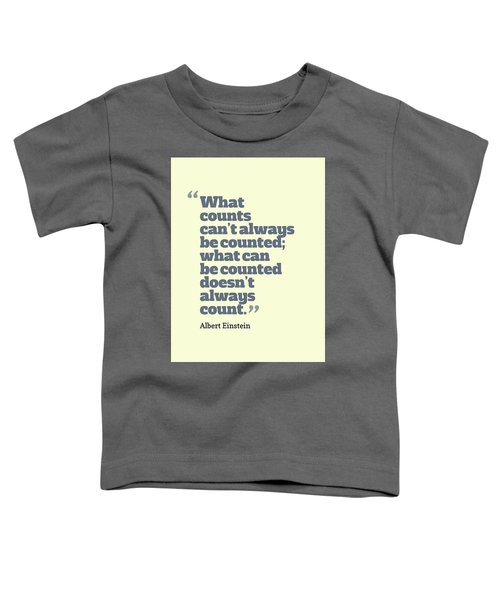 Quote Toddler T-Shirt