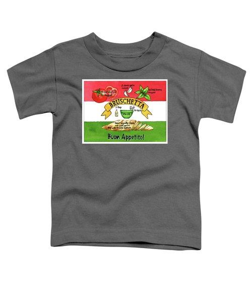 Recpe-bruschetta Toddler T-Shirt