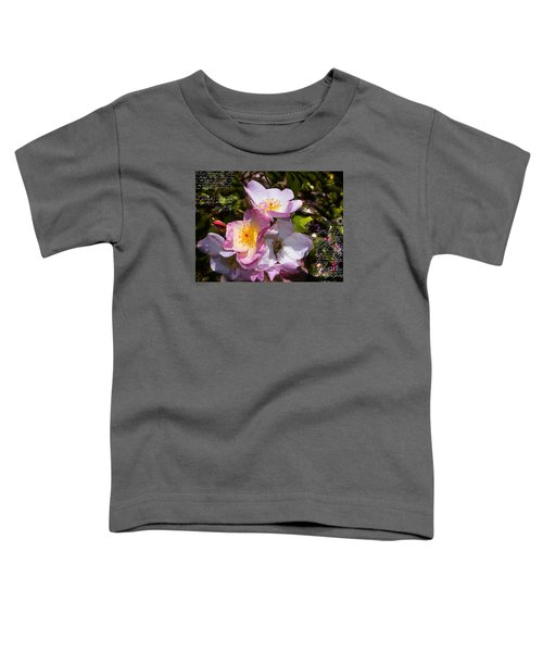 Roses Speak Of Love In The Language Of The Heart Toddler T-Shirt