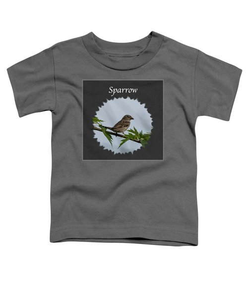 Sparrow   Toddler T-Shirt by Jan M Holden