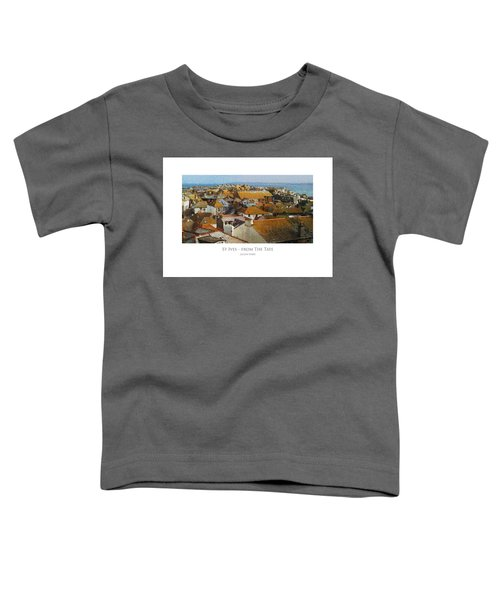 St Ives - From The Tate Toddler T-Shirt