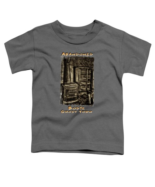 Stove And Cabinet Bodie Ghost Town Toddler T-Shirt