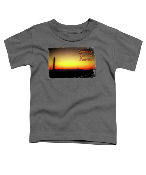 Sunset Tucson Arizona Toddler T-Shirt