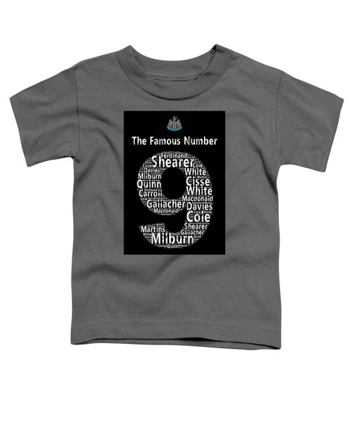 The Famous Number 9 - Newcastle United Wordart Toddler T-Shirt