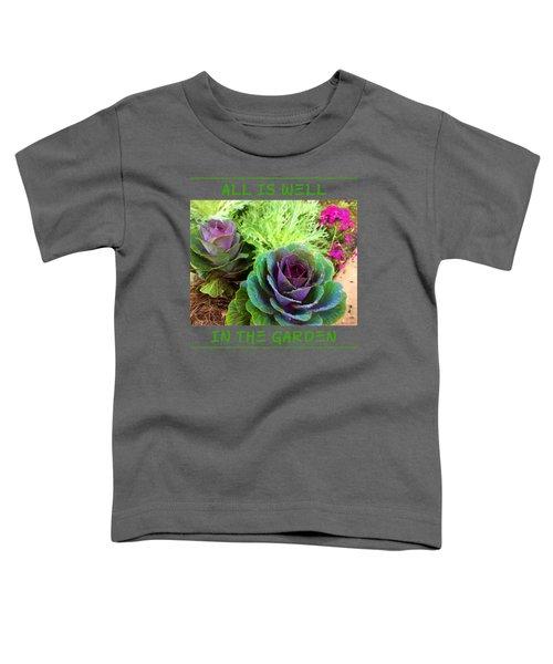 The Healing Garden Toddler T-Shirt by Korrine Holt