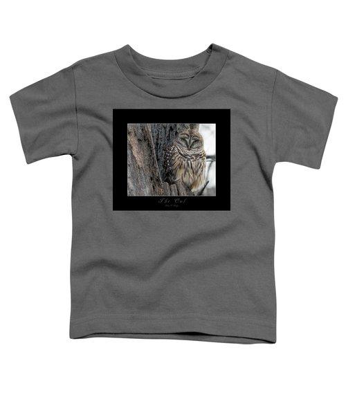 The Owl Toddler T-Shirt