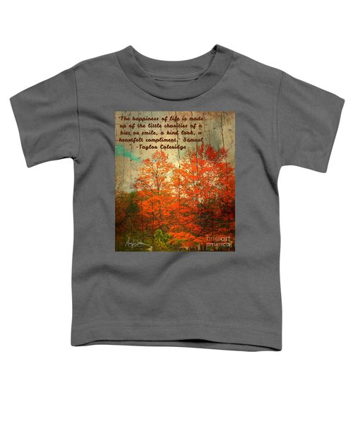 The Happiness Of Life By Taylor Coleridge Toddler T-Shirt