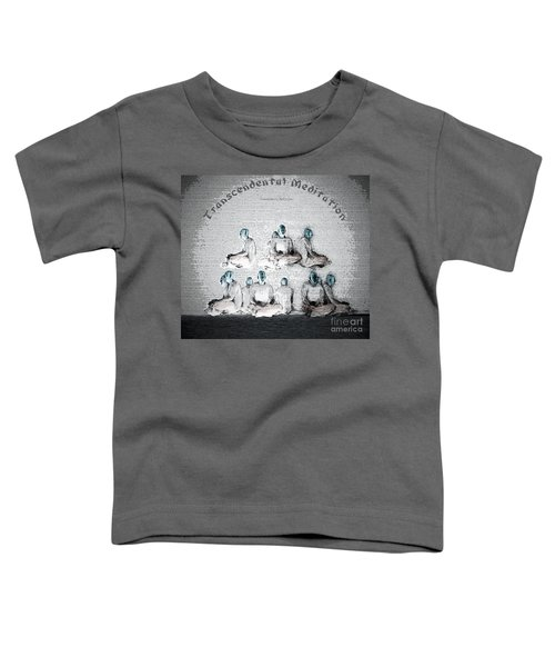 Transcendental Meditation Toddler T-Shirt