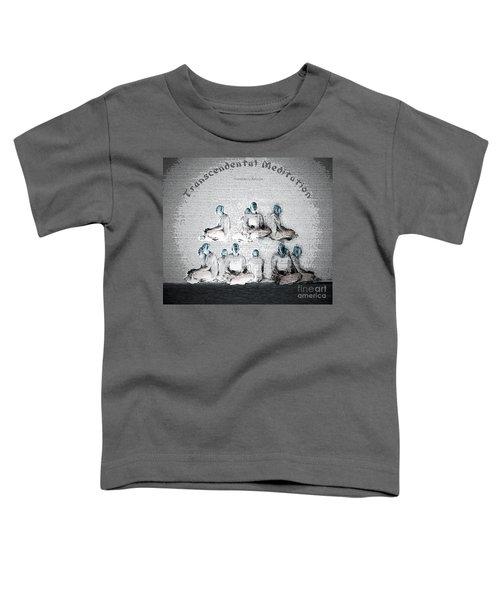 Transcendental Meditation Toddler T-Shirt