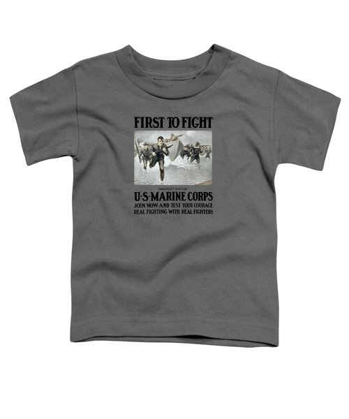 Us Marine Corps - First To Fight  Toddler T-Shirt
