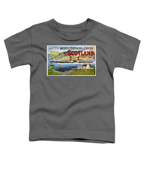 Western Highlands And Islands Of Scotland - Steamship - Retro Travel Poster - Vintage Poster Toddler T-Shirt